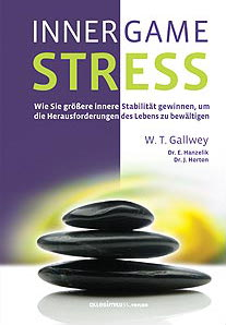 W. T. Gallwey, Dr. Hanzelik, Dr. Horton Inner Game Stress